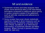 mi and evidence