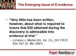 the emerging issue of e evidence