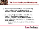 the emerging issue of e evidence51