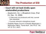 the production of esi33