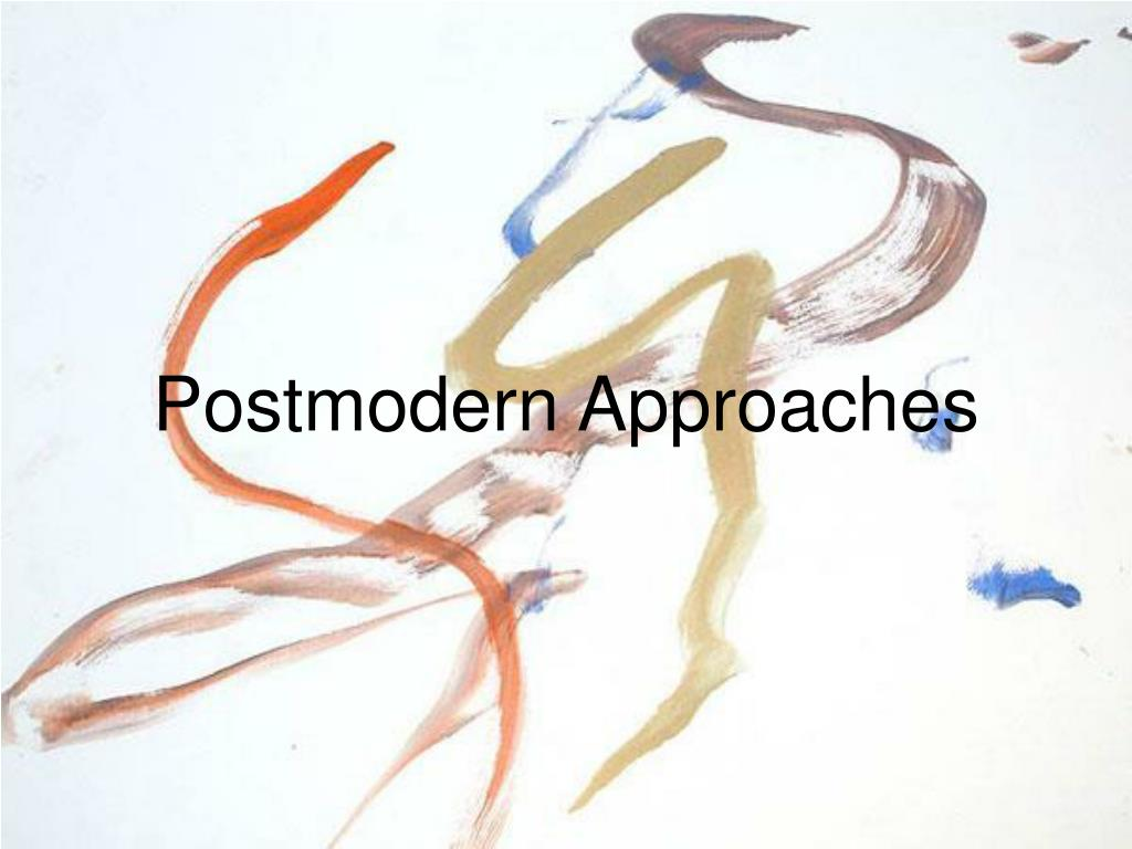postmodern approaches l.