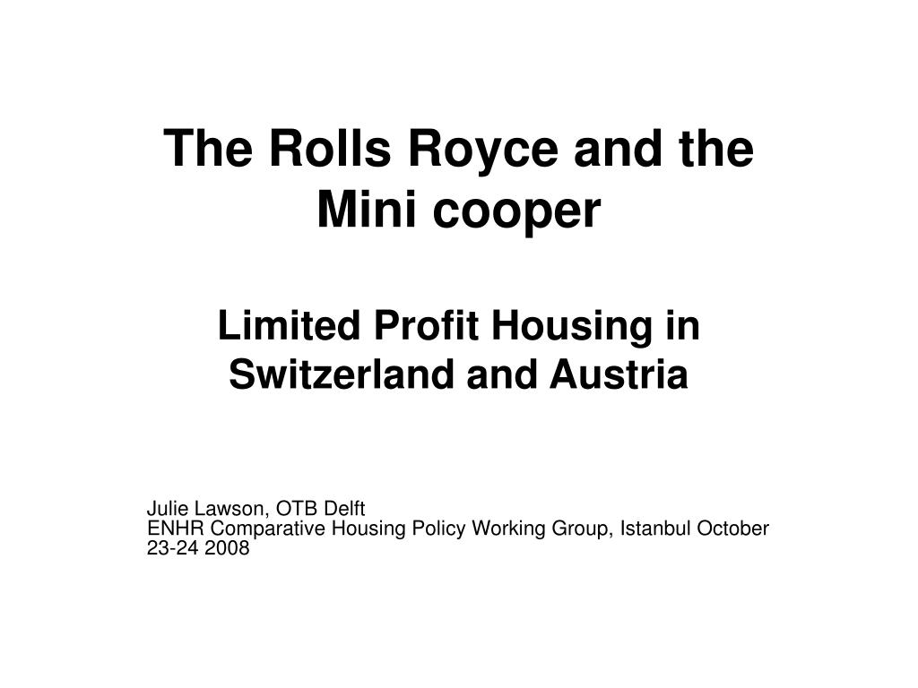the rolls royce and the mini cooper limited profit housing in switzerland and austria l.