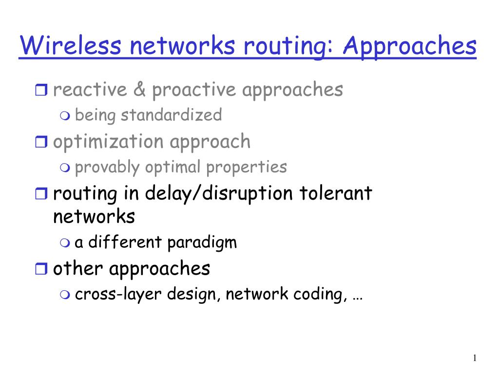 wireless networks routing approaches l.