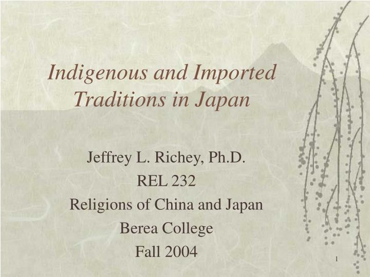 indigenous and imported traditions in japan n.
