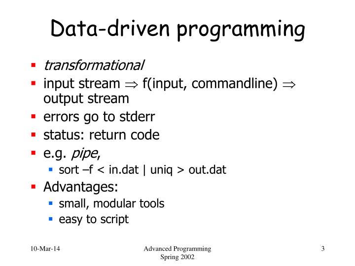 Data driven programming