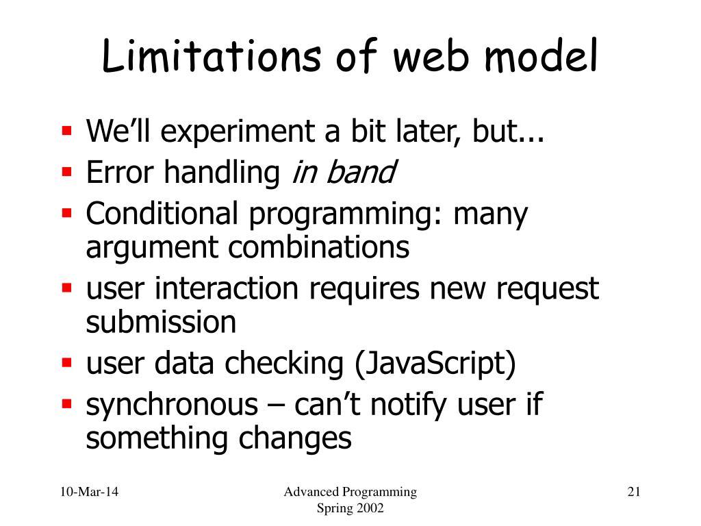 Limitations of web model
