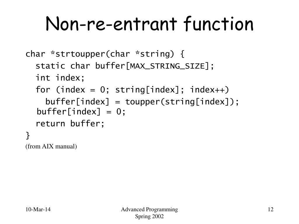Non-re-entrant function