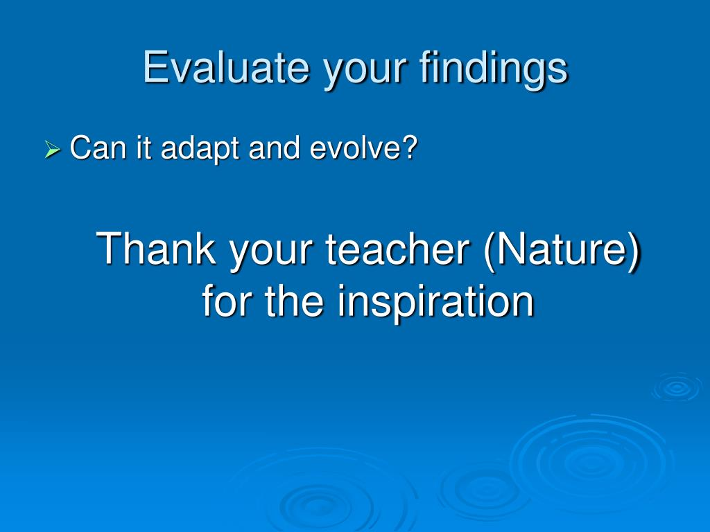 Evaluate your findings