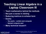 teaching linear algebra in a laptop classroom iii