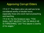 approving corrupt elders