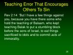 teaching error that encourages others to sin28