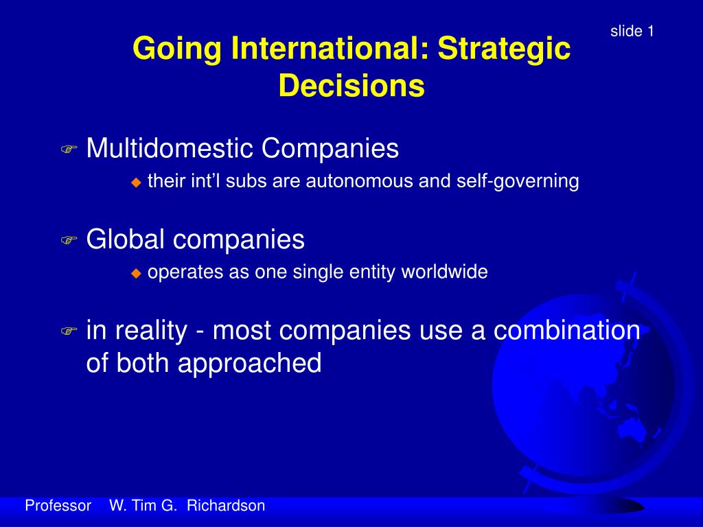 Going International: Strategic Decisions