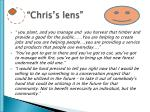 chris s lens