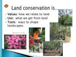 land conservation is