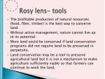 rosy lens tools