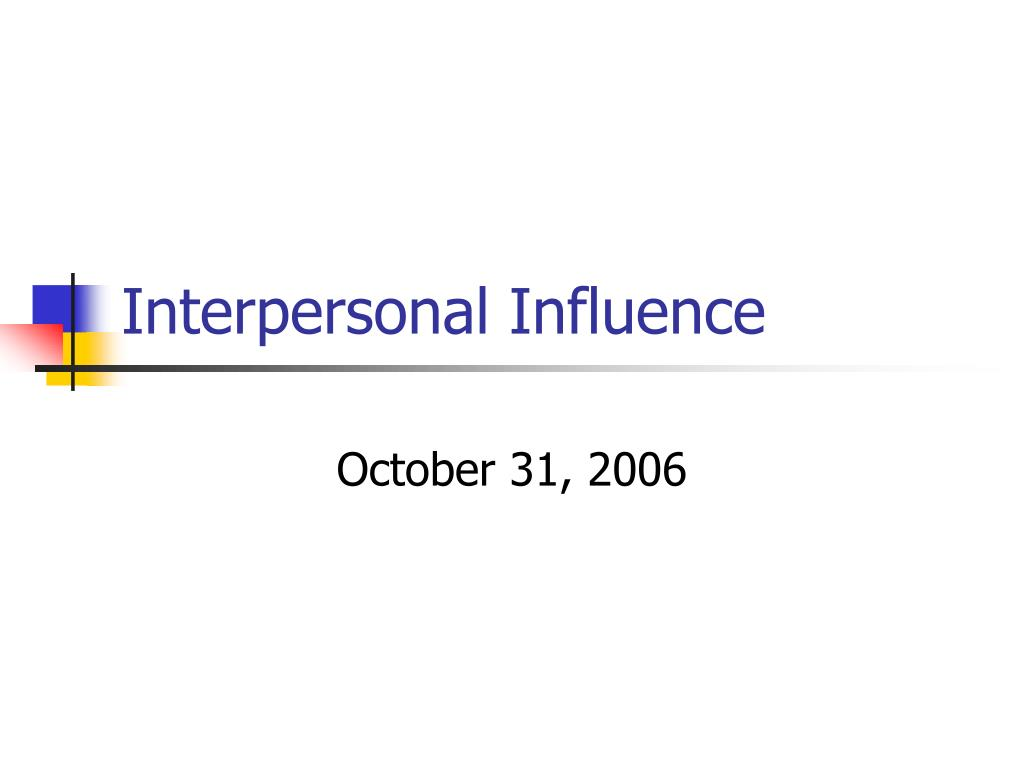 interpersonal influence l.