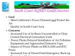 south coast aqmd goal concerns
