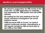benefits to local investigators cras