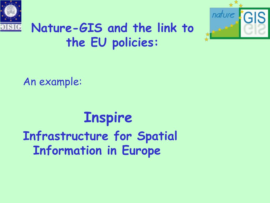 Nature-GIS and the link to the EU policies: