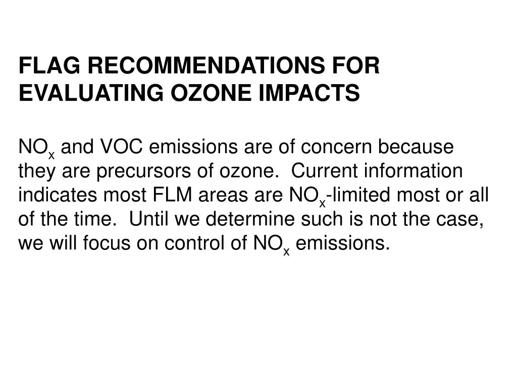 FLAG RECOMMENDATIONS FOR EVALUATING OZONE IMPACTS