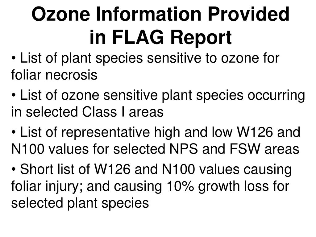 Ozone Information Provided in FLAG Report