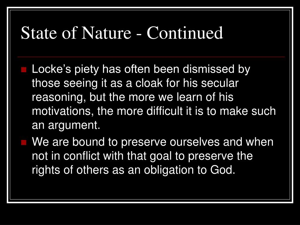 State of Nature - Continued