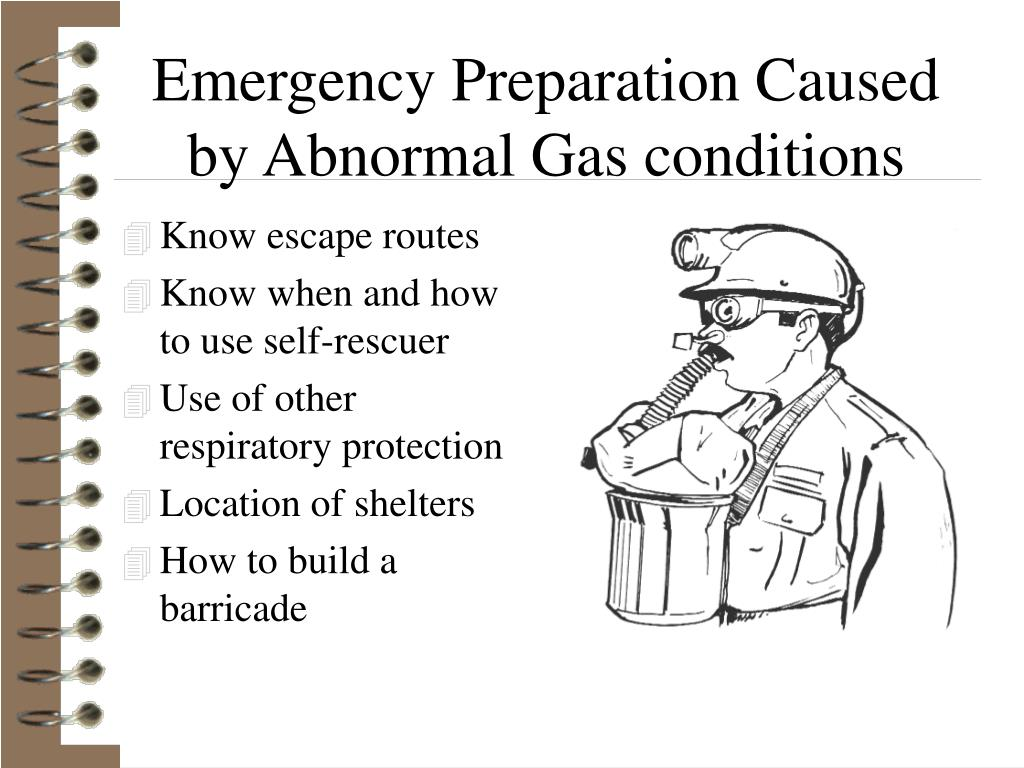 Emergency Preparation Caused by Abnormal Gas conditions