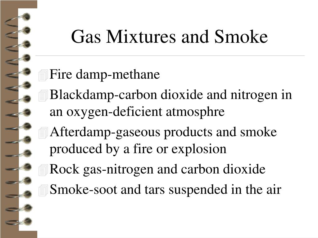 Gas Mixtures and Smoke