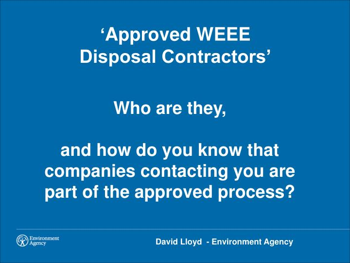 Approved weee disposal contractors