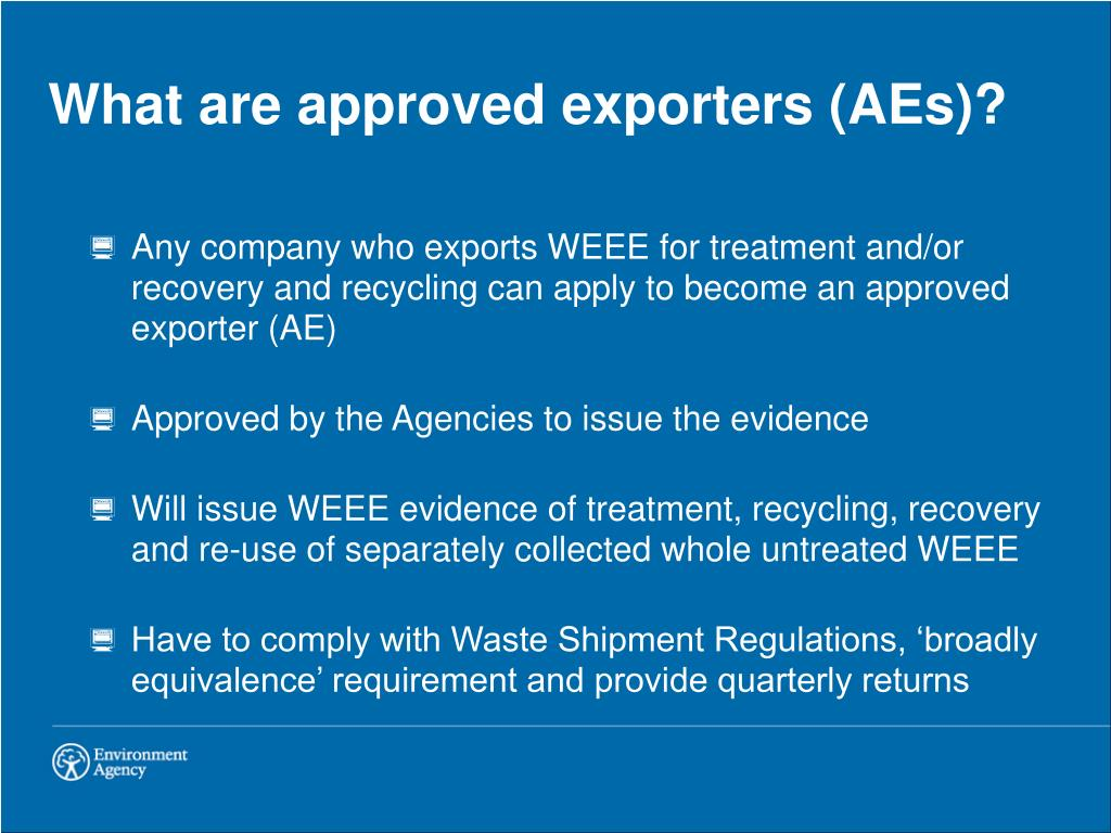 What are approved exporters (AEs)?