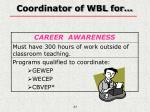 coordinator of wbl for