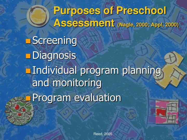 Purposes of preschool assessment nagle 2000 appl 2000