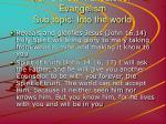 2 biblical mandate for evangelism sub topic into the world