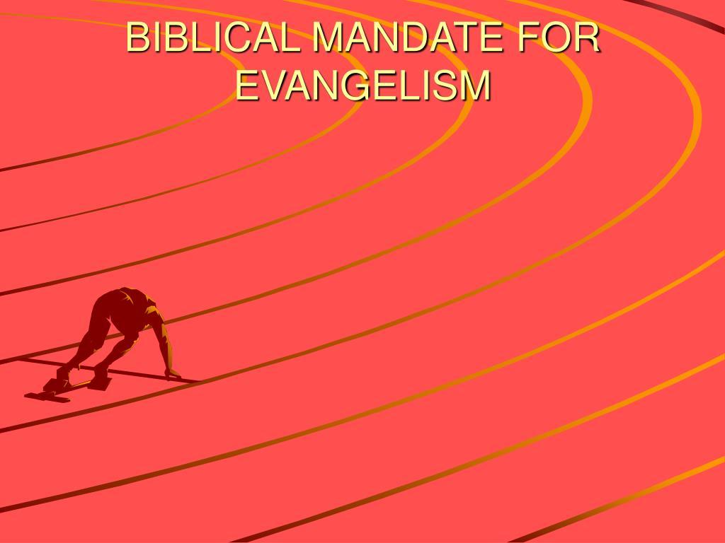 biblical mandate for evangelism l.