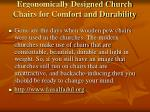 ergonomically designed church chairs for comfort and durability