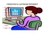 fasilitas layanan internet