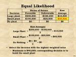 equal likelihood