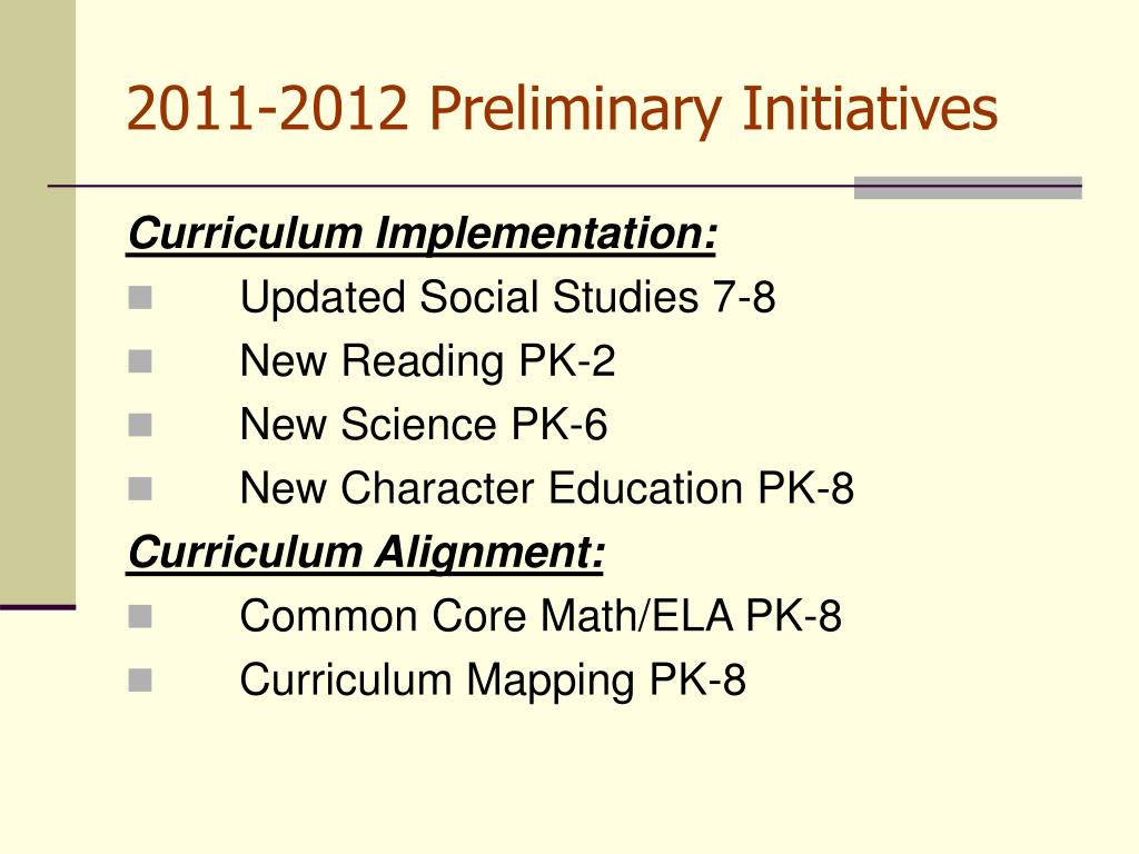 2011-2012 Preliminary Initiatives