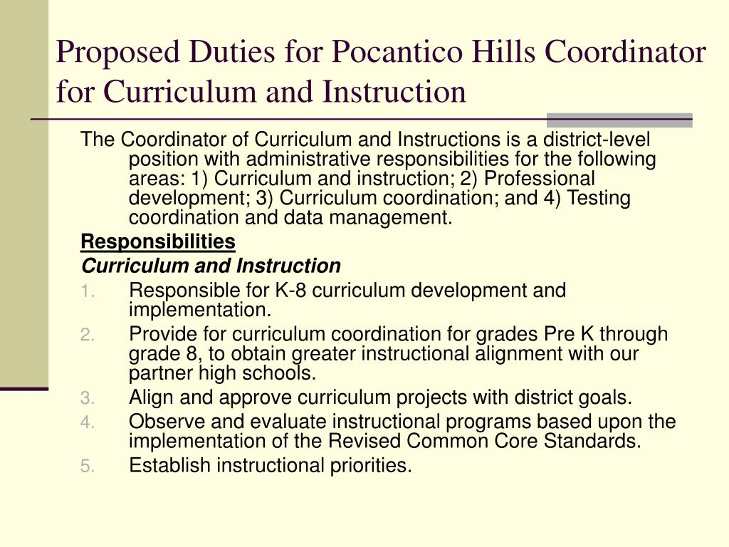 Proposed Duties for Pocantico Hills Coordinator   for Curriculum and Instruction