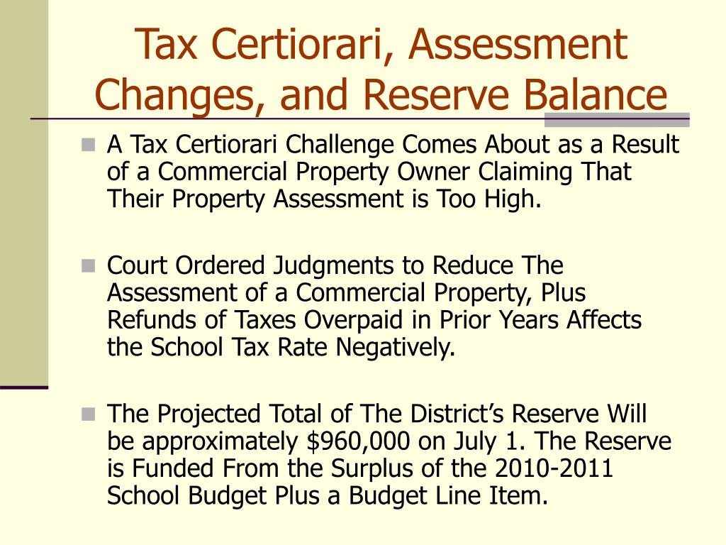 Tax Certiorari, Assessment Changes, and Reserve Balance