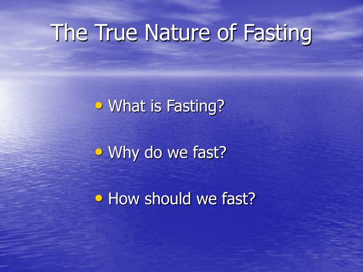 The true nature of fasting2