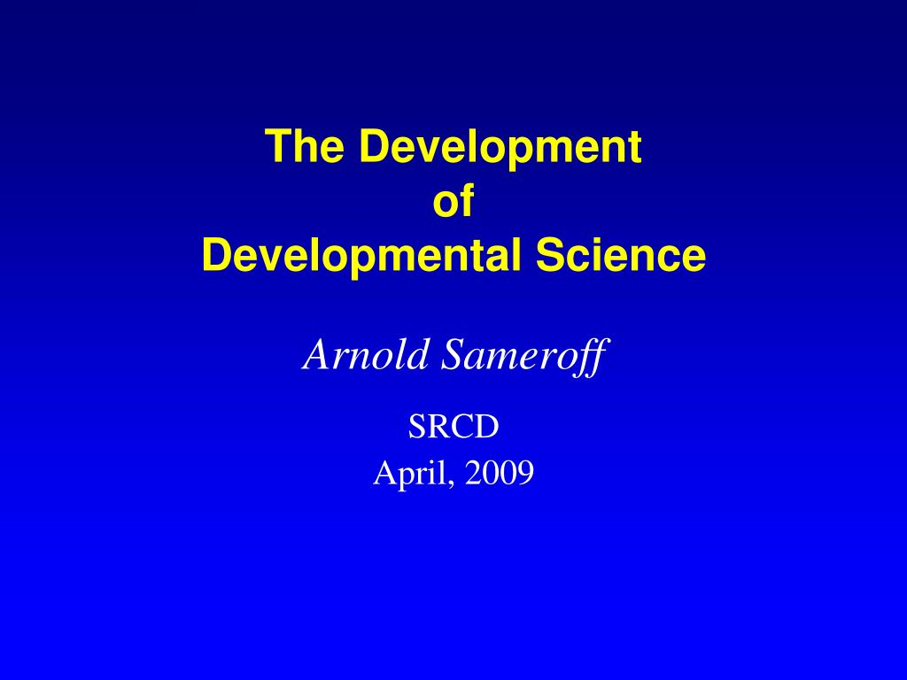 the development of developmental science l.