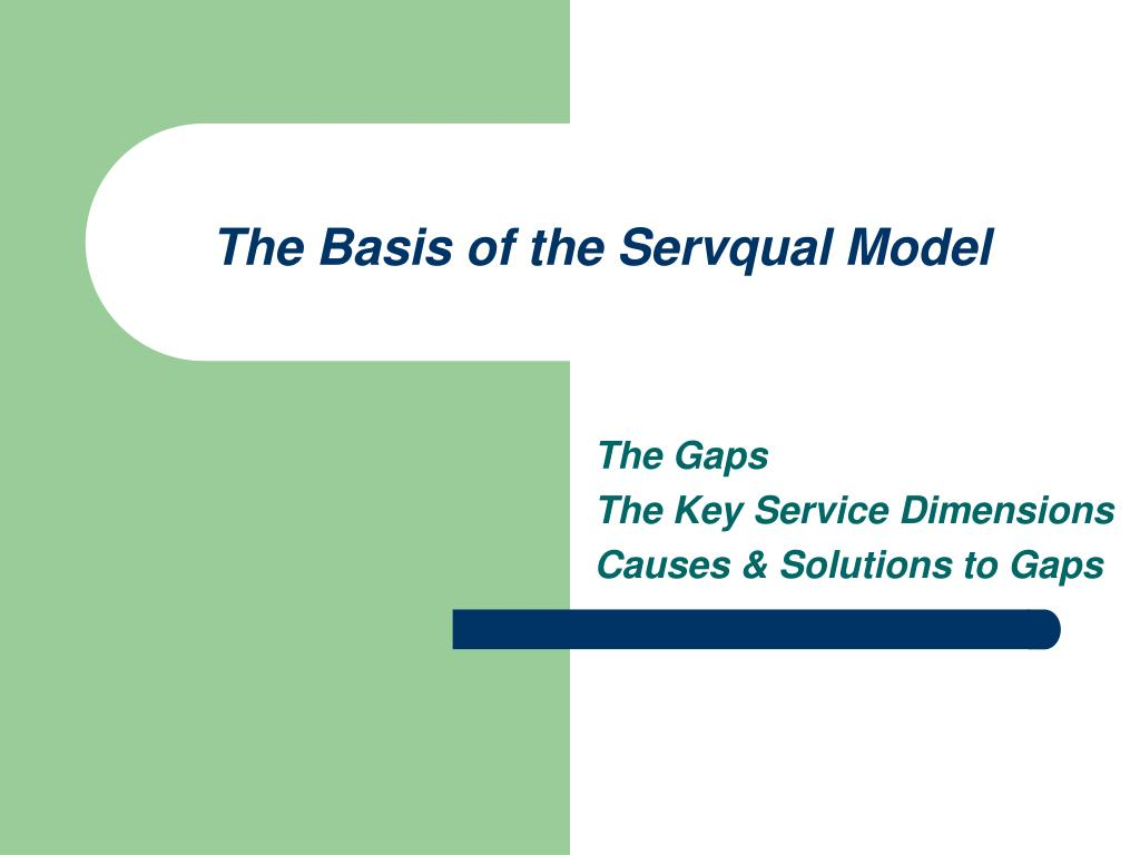the basis of the servqual model l.