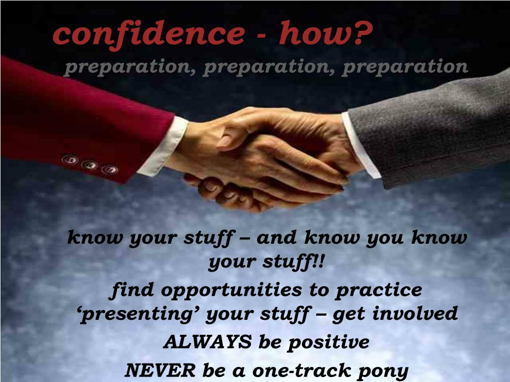 confidence - how?
