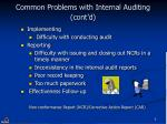 common problems with internal auditing cont d
