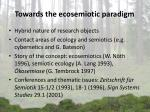 towards the ecosemiotic paradigm