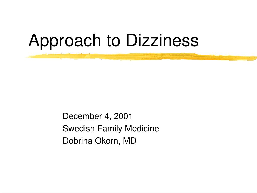 approach to dizziness l.