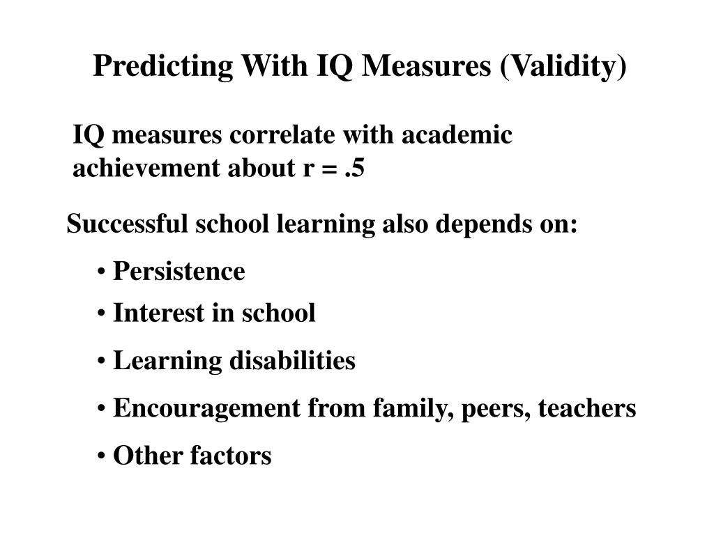 Successful school learning also depends on: