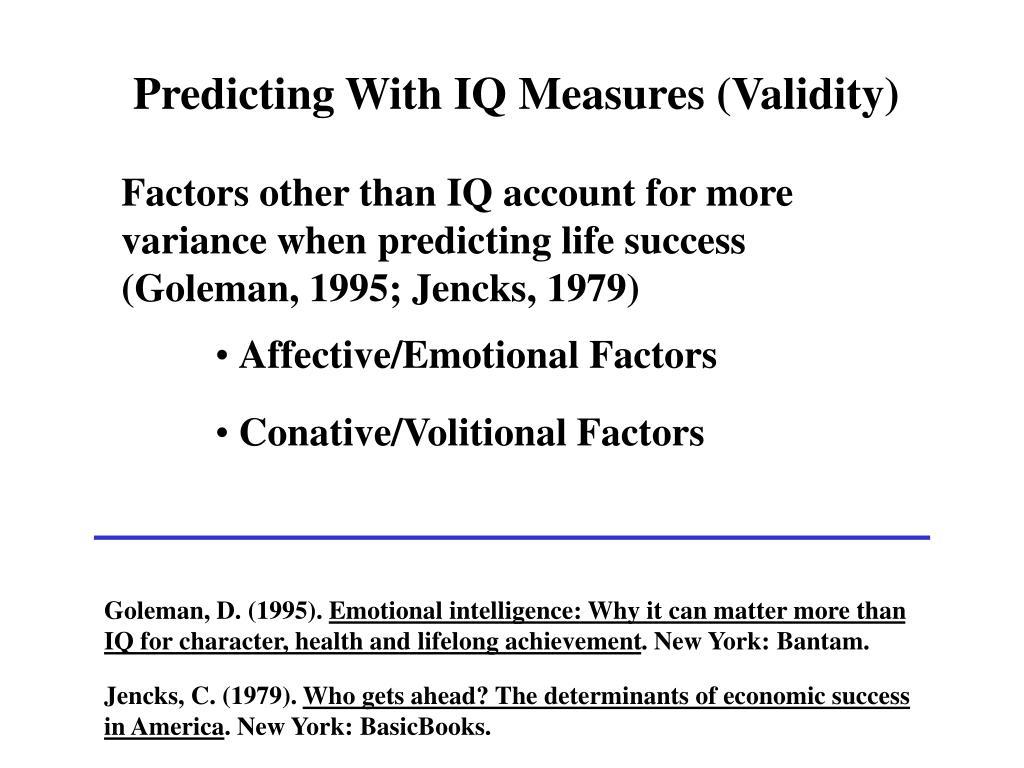 Predicting With IQ Measures (Validity)