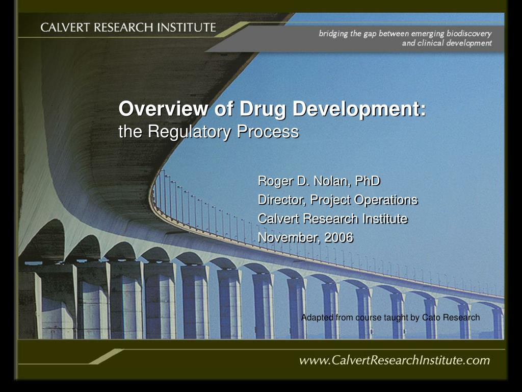 overview of drug development the regulatory process l.